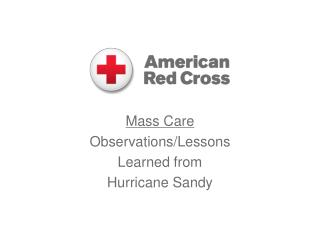 Mass Care  Observations/Lessons  Learned from  Hurricane Sandy
