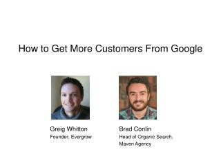 How to Get More Customers From Google