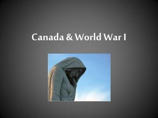 Canada & World War I