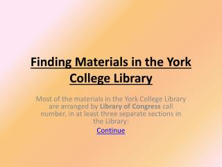 Finding Materials in the York College Library
