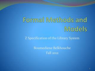 Formal Methods and Models