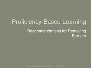 Proficiency-Based Learning