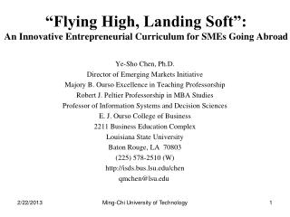 """Flying High, Landing Soft"":  An  Innovative Entrepreneurial Curriculum for  SMEs  Going Abroad"