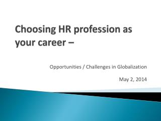 Choosing HR profession as your career –