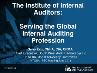 The Institute of Internal Auditors: Serving the Global Internal Auditing Profession