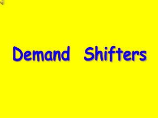 Demand  Shifters