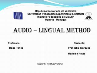 Audio – lingual method