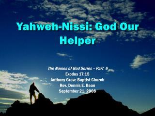 Yahweh- Nissi : God Our Helper