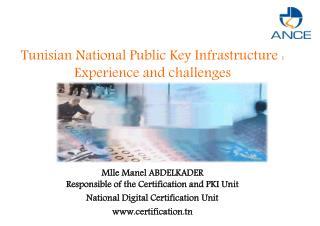 Tunisian National Public Key Infrastructure : Experience and challenges