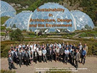 Integrating Sustainability Architecture, Design and the Environment