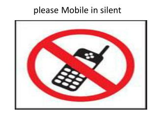 Mobile in silent  please