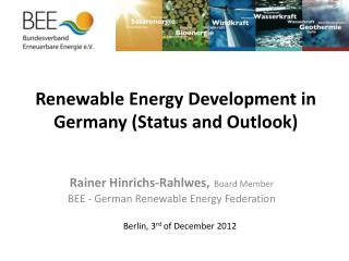 Renewable Energy Development in Germany (Status and Outlook)