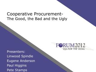 Cooperative Procurement- The Good, the Bad and the Ugly