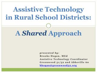 Assistive Technology  in Rural School Districts: A  Shared  Approach