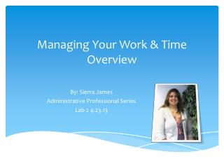 Managing Your Work & Time   Overview