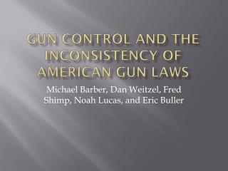 Gun control and the Inconsistency of American gun laws