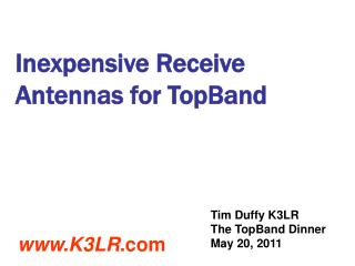 Inexpensive Receive Antennas for TopBand