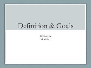 Definition & Goals