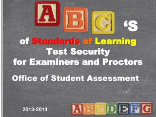 of Standards of Learning Test Security for Examiners  and Proctors