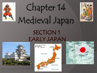 Section 1   Early Japan