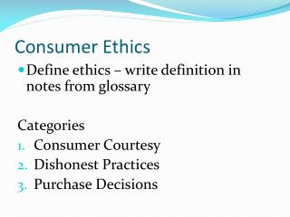 ethics of consumer production and marketing Ethical consumerism (alternatively called ethical consumption, ethical purchasing, moral purchasing, ethical sourcing, ethical shopping or green consumerism) is a type of consumer activism that is based on the concept of dollar voting.