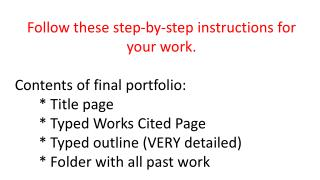 Follow these step-by-step instructions for your work. Contents of final portfolio: * Title page