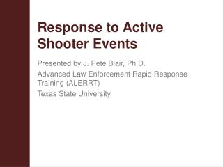 Response to Active Shooter Events