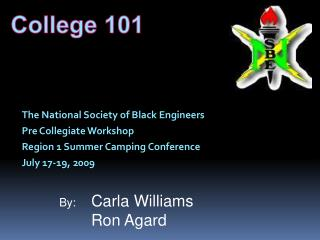 The National Society of Black Engineers Pre Collegiate Workshop Region 1 Summer Camping Conference