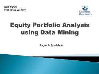 Equity Portfolio Analysis using Data Mining