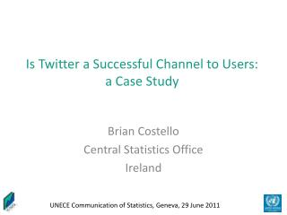 Is Twitter a Successful Channel to Users: a Case Study