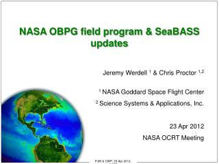 NASA OBPG field program &  SeaBASS  updates