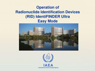 Operation of  Radionuclide Identification Devices (RID)  IdentiFINDER  Ultra Easy Mode
