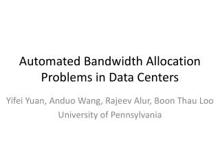Automated Bandwidth Allocation Problems in Data Centers