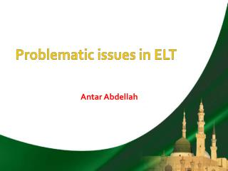 Problematic issues in ELT