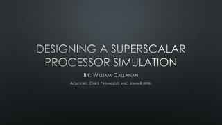 Designing a superscalar processor simulation