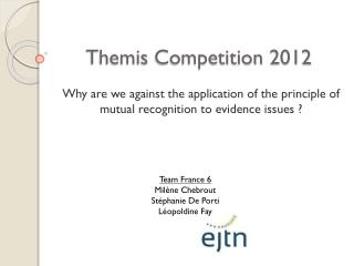 Themis Competition  2012