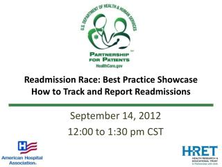 Readmission Race: Best Practice Showcase How to Track and Report Readmissions