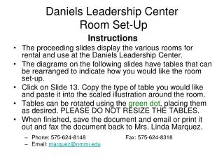 Daniels Leadership Center  Room Set-Up