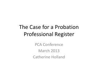 The Case for a Probation Professional Register