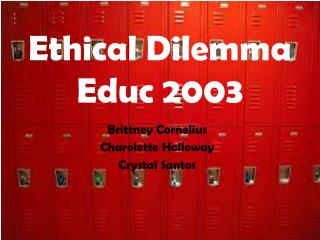 Ethical Dilemma Educ 2003