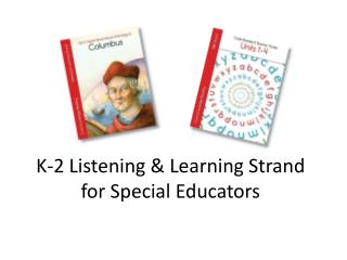 K-2 Listening & Learning Strand for Special Educators