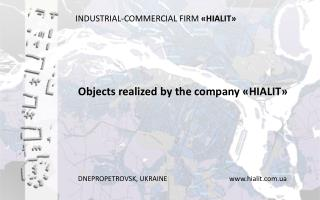 INDUSTRIAL-COMMERCIAL FIRM «HIALIT»