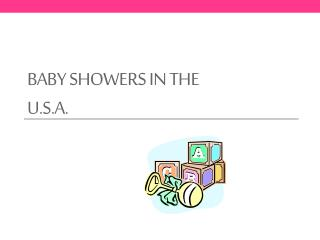 Baby Showers in the U.S.A.
