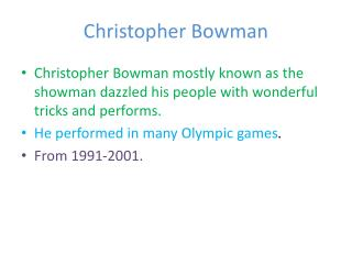 Christopher Bowman