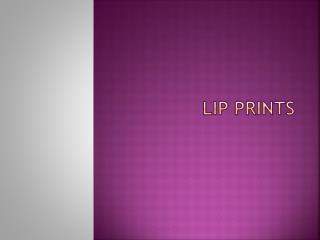 LIP PRINTS