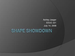 Shape Showdown