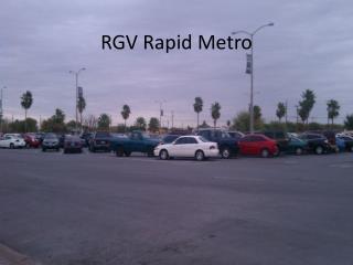 RGV Rapid Metro
