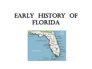 Early  History  of Florida