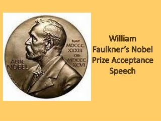 William Faulkner's Nobel Prize Acceptance Speech