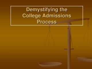 Demystifying the College Admissions Process